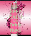 KEEP CALM AND Drink Nuvo - Personalised Poster large