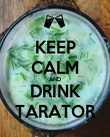 KEEP CALM AND DRINK TARATOR - Personalised Poster large