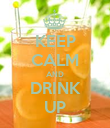 KEEP CALM AND DRINK UP - Personalised Poster large