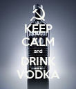 KEEP CALM and DRINK VODKA - Personalised Poster large