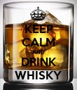 KEEP CALM AND DRINK WHISKY - Personalised Poster large
