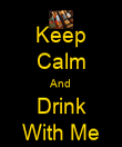 Keep Calm And Drink With Me - Personalised Poster large