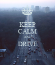 KEEP CALM AND DRIVE  - Personalised Poster large