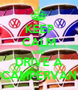 KEEP CALM AND  DRIVE A CAMPERVAN - Personalised Poster large