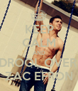KEEP CALM AND DROOL OVER  ZAC EFRON - Personalised Poster large