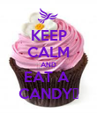 KEEP CALM AND EAT A  CANDY♥ - Personalised Poster large