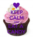 KEEP CALM AND EAT A  CANDY - Personalised Poster large
