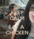 KEEP CALM AND EAT A  CHICKEN - Personalised Poster large