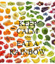KEEP CALM AND EAT A RAINBOW - Personalised Poster large