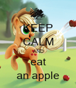 KEEP CALM AND eat an apple - Personalised Poster large