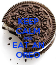 KEEP CALM AND EAT AN OREO - Personalised Poster large
