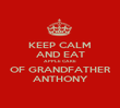KEEP CALM AND EAT APPLE CAKE OF GRANDFATHER ANTHONY - Personalised Poster large