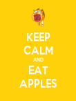 KEEP CALM AND EAT APPLES - Personalised Poster large
