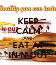 KEEP CALM AND EAT AT IN-N-OUT - Personalised Poster large