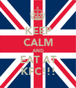 KEEP CALM AND EAT AT KFC!!! - Personalised Poster large