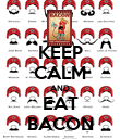 KEEP CALM AND EAT BACON - Personalised Poster large