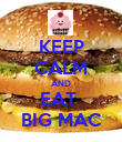 KEEP CALM AND EAT  BIG MAC - Personalised Poster large