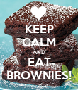 KEEP CALM AND EAT BROWNIES! - Personalised Poster large