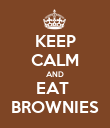 KEEP CALM AND EAT  BROWNIES - Personalised Poster large