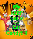 KEEP CALM AND Eat Candy!!!!! - Personalised Poster large