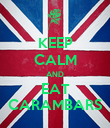 KEEP CALM AND EAT CARAMBARS - Personalised Poster large