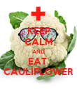 KEEP CALM AND EAT  CAULIFLOWER - Personalised Poster large