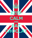 KEEP CALM AND EAT CHOCLAT - Personalised Poster large