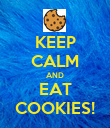 KEEP CALM AND EAT COOKIES! - Personalised Poster large