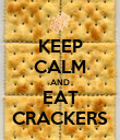 KEEP CALM AND EAT CRACKERS - Personalised Poster large