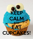 KEEP CALM AND EAT CUPCAKES! - Personalised Poster large