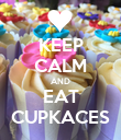 KEEP CALM AND EAT CUPKACES - Personalised Poster large