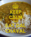 KEEP CALM AND EAT DAL CHAVAL - Personalised Poster large