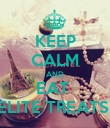 KEEP CALM AND EAT  ELITE TREATS  - Personalised Poster large
