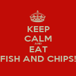 KEEP CALM AND EAT FISH AND CHIPS! - Personalised Poster large