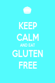 KEEP CALM AND EAT GLUTEN FREE - Personalised Poster large