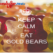 KEEP CALM AND EAT GOLD BEARS - Personalised Poster large