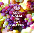 KEEP CALM AND EAT GRAPES - Personalised Poster large
