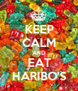 KEEP CALM AND EAT HARIBO'S - Personalised Poster large