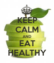 KEEP CALM AND EAT HEALTHY - Personalised Poster large