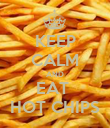 KEEP CALM AND EAT  HOT CHIPS - Personalised Poster large
