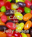 KEEP CALM AND Eat Jelly Beans - Personalised Poster large