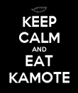 KEEP CALM AND EAT KAMOTE - Personalised Poster large