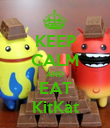KEEP CALM AND EAT KitKat - Personalised Poster large
