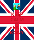 KEEP CALM AND EAT KONY - Personalised Poster large