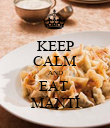 KEEP CALM AND EAT  MANTI - Personalised Poster large