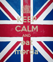 KEEP CALM AND eat merda - Personalised Poster large