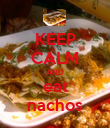KEEP CALM AND eat nachos - Personalised Poster large