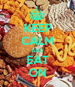 KEEP CALM AND EAT ON - Personalised Poster large