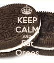 KEEP CALM AND Eat Oroes - Personalised Poster large