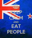 KEEP CALM AND EAT PEOPLE - Personalised Poster large